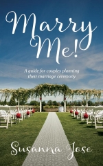 Marry Me! A guide for couples planning their marriage ceremony