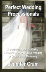 Perfect Wedding Processionals