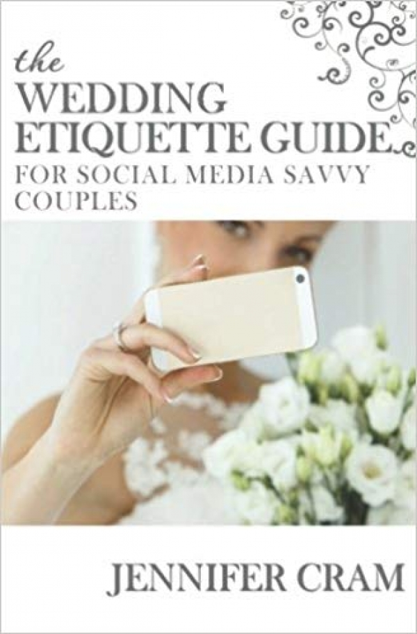 The Wedding Etiquette Guide for Social Media Savvy Couples